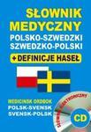 Słownik medyczny polsko-szwedzki szwedzko-polski + definicje haseł + CD (słownik elektroniczny) w sklepie internetowym Booknet.net.pl