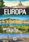Europa. 1000 zabytków, które musisz zobaczyć w sklepie internetowym Booknet.net.pl