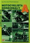 Motocyklista doskonały A E-podręcznik 2015 w sklepie internetowym Booknet.net.pl