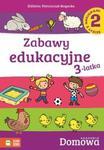 Zabawy edukacyjne 3-latka. Część 2. Domowa Akademia w sklepie internetowym Booknet.net.pl