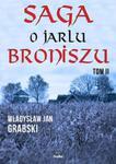 Saga o jarlu Broniszu. Tom 2. Śladem wikingów w sklepie internetowym Booknet.net.pl