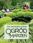 Jak zaprojektować ogród marzeń w sklepie internetowym Booknet.net.pl