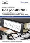 INNE PODATKI 2015 pcc, podatki lokalne, od spadków i darowizn, opłata skarbowa, rolny, leśny w sklepie internetowym Booknet.net.pl