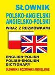 Słownik polsko-angielski ? angielsko-polski wraz z rozmówkami. Słownik i rozmówki angielskie w sklepie internetowym Booknet.net.pl