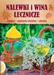 Nalewki i wina lecznicze w sklepie internetowym Booknet.net.pl