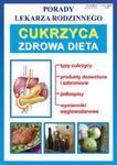 Porady lekarza rodzinnego. Cukrzyca-zdrowa dieta w sklepie internetowym Booknet.net.pl