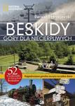 Beskidy. Góry dla niecierpliwych w sklepie internetowym Booknet.net.pl