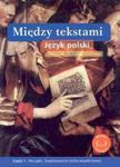 Między tekstami Język polski Podręcznik Część 1 w sklepie internetowym Booknet.net.pl