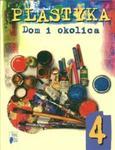 Dom i okolica 4 Podręcznik Plastyka w sklepie internetowym Booknet.net.pl