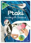 Ptaki naszych lasów Część 1 w sklepie internetowym Booknet.net.pl