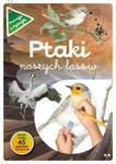 Ptaki naszych lasów Część 2 w sklepie internetowym Booknet.net.pl