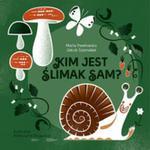 Kim jest ślimak Sam? w sklepie internetowym Booknet.net.pl