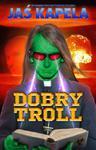 Dobry troll w sklepie internetowym Booknet.net.pl