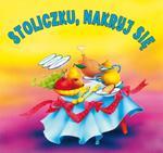 Stoliczku, nakryj się. Biblioteczka niedźwiadka w sklepie internetowym Booknet.net.pl