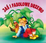 Jaś i fasolowe drzewo. Biblioteczka niedźwiadka w sklepie internetowym Booknet.net.pl