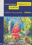 Tajemniczy ogród. Lektura z opracowaniem w sklepie internetowym Booknet.net.pl
