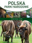 Polska. Parki narodowe. Dzika fauna i flora w sklepie internetowym Booknet.net.pl