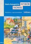 Wybór nowel. (Dym, Miłosierdzie gminy, Mendel Gdański, Nasza szkapa) Lektura z opracowaniem w sklepie internetowym Booknet.net.pl