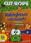 Cut The Rope Naklejkowe zabawianki Łamigłówki z naklejkami w sklepie internetowym Booknet.net.pl