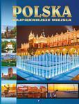 Polska - najpiękniejsze miejsca w sklepie internetowym Booknet.net.pl