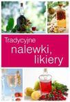 Tradycyjne likiery i nalewki w sklepie internetowym Booknet.net.pl