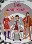 Naklejkowa historia mody Lata sześćdziesiąte w sklepie internetowym Booknet.net.pl