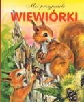 Wiewiórki. Moi przyjaciele w sklepie internetowym Booknet.net.pl