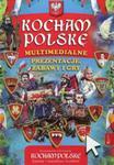 Kocham Polskę Multimedialne prezentacje, zabawy i gry w sklepie internetowym Booknet.net.pl