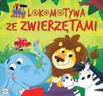 Lokomotywa ze zwierzętami w sklepie internetowym Booknet.net.pl