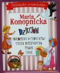 Biblioteczka przedszkolaka Maria Konopnicka dzieciom Pojedziemy w cudny kraj Stefek Burczymucha Pranie i inne w sklepie internetowym Booknet.net.pl