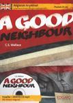 Angielski Kryminał z samouczkiem dla początkujących A Good Neighbour w sklepie internetowym Booknet.net.pl