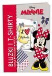 Disney Minnie. Bluzki i bluzeczki. Szkice, naklejki, wzory w sklepie internetowym Booknet.net.pl
