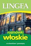 Rozmówki włoskie. Słownik i gramatyka w sklepie internetowym Booknet.net.pl