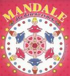 Mandale dla dziewczynek w sklepie internetowym Booknet.net.pl