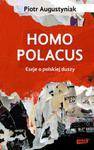 Homo polacus. Eseje o polskiej duszy w sklepie internetowym Booknet.net.pl