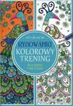 Rysowanki. Kolorowy trening w sklepie internetowym Booknet.net.pl