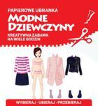 Papierowe ubranka. Modne dziewczyny w sklepie internetowym Booknet.net.pl