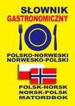 Słownik gastronomiczny polsko-norweski ? norwesko-polski w sklepie internetowym Booknet.net.pl