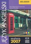 Język angielski Matura 2007 poziom podstawowy + CD w sklepie internetowym Booknet.net.pl