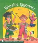 Włoskie tygodnie. Doświadczenia kulinarne z dziećmi w sklepie internetowym Booknet.net.pl