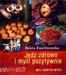 Jedz zdrowo i myśl pozytywnie w sklepie internetowym Booknet.net.pl