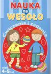 NAUKA NA WESOŁO ĆWICZENIA I ZADANIA 4-5 LAT FK 9788327438270 w sklepie internetowym Booknet.net.pl