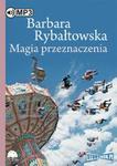 Magia przeznaczenia w sklepie internetowym Booknet.net.pl