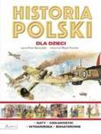 Historia Polski dla dzieci w sklepie internetowym Booknet.net.pl