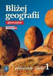 Bliżej geografii. Gimnazjum. Część 1. Podręcznik w sklepie internetowym Booknet.net.pl