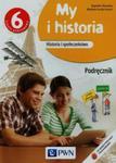 My i historia. Klasa 6, Szkoła podst. Historia . Podręcznik w sklepie internetowym Booknet.net.pl