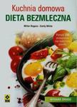 Kuchnia domowa Dieta bezmleczna w sklepie internetowym Booknet.net.pl