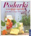 Podarki z mojego ogrodu: pesto, likiery, syropy w sklepie internetowym Booknet.net.pl