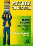Matura to nie boli - Współczesność Epika 2006 w sklepie internetowym Booknet.net.pl