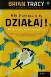 Nie tłumacz się, działaj! Odkryj moc samodyscypliny w sklepie internetowym Booknet.net.pl